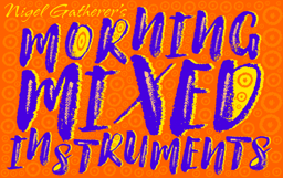 SMG Mornin Mixed Instrument