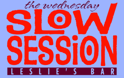 The Wednesday Slow Session