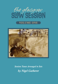 Glasgow Slow Session Book 1
