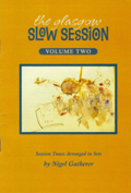 Glasgow Slow Session Book 2